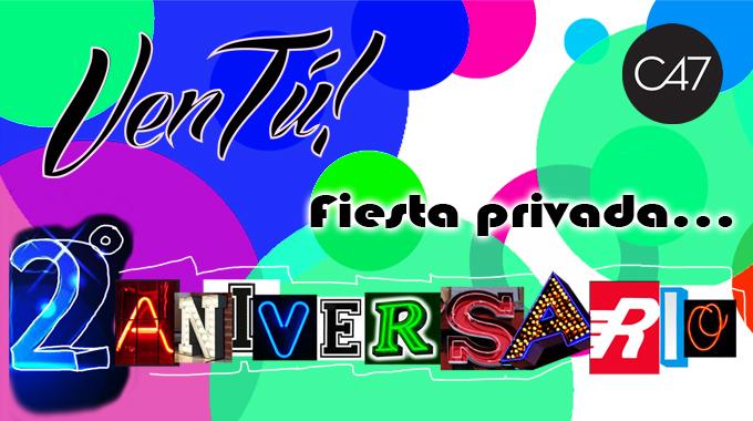VenTú! Fiesta Privada 2ºAniversario